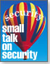 small talk on security