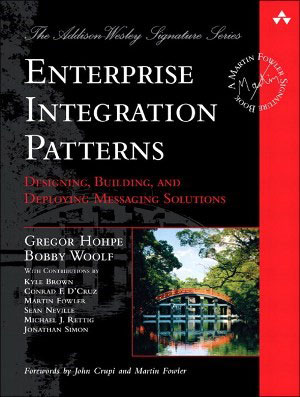 書籍『Enterprise Integration Patterns』(Gregor Hohpe、Bobby Woolf著)